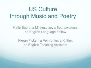 US Culture  through Music and Poetry