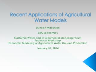 Recent Applications of Agricultural Water Models