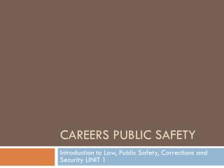 Careers Public Safety