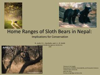 Home Ranges of Sloth Bears in Nepal: