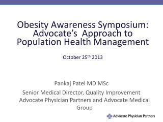 Pankaj Patel MD MSc