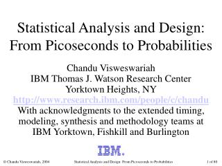 Statistical Analysis and Design: From Picoseconds to Probabilities