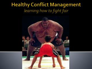 Healthy Conflict Management learning how to fight fair