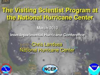 The Visiting Scientist Program at the National Hurricane Center