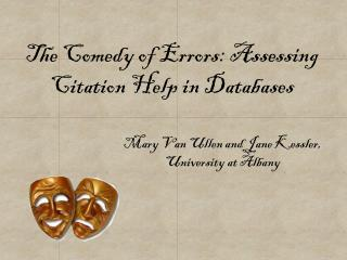The Comedy of Errors: Assessing Citation Help in Databases