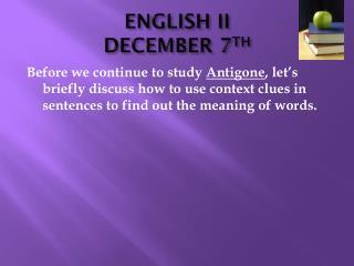 ENGLISH II DECEMBER 7 TH