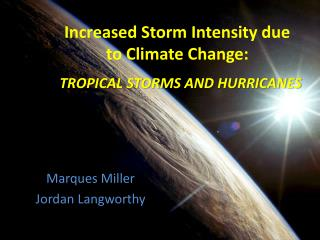 Increased Storm Intensity due to Climate Change:
