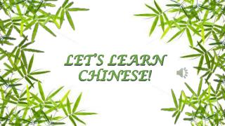 LET'S LEARN CHINESE!