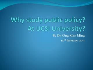 Why study public policy? At UCSI University?