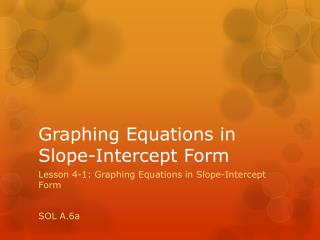 Graphing Equations in Slope-Intercept Form