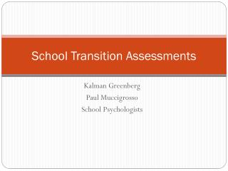 School Transition Assessments