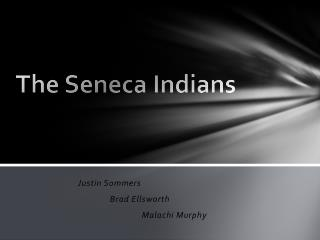 The Seneca Indians