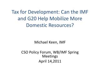 Tax for Development: Can the IMF and G20 Help Mobilize More Domestic Resources?