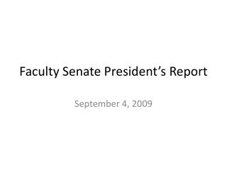 Faculty Senate President's Report