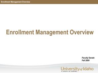 Enrollment  Management Overview