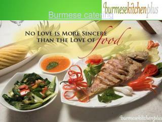 Burmese catering