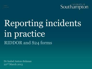 Reporting incidents in practice