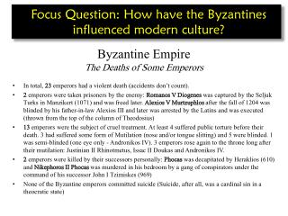 Byzantine Empire The Deaths of Some Emperors