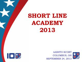 SHORT LINE ACADEMY 2013