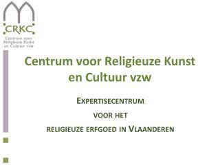 Centrum voor Religieuze Kunst en Cultuur vzw