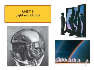 UNIT 8 Light and Optics