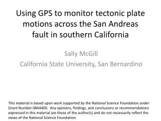 Using GPS to monitor tectonic plate motions across the San Andreas fault in southern California