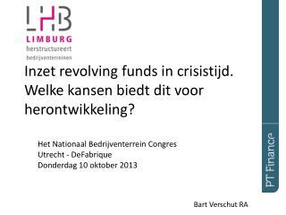 I nzet  revolving  funds in crisistijd. Welke kansen biedt dit voor herontwikkeling?