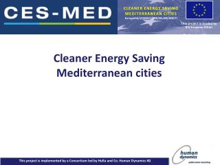 CLEANER ENERGY SAVING  MEDITERRANEAN CITIES EuropeAid /132630/C/SER/Multi R/MULTI