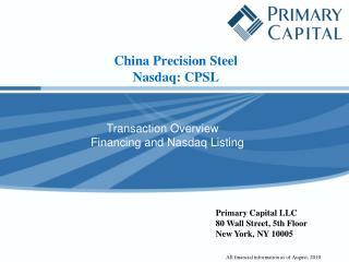 C hina Precision Steel Nasdaq: CPSL