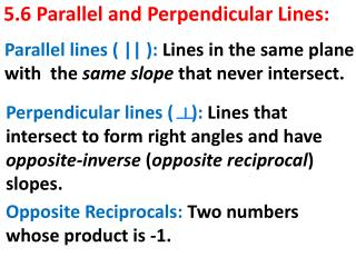 5.6 Parallel and Perpendicular Lines: