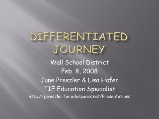 Differentiated Journey