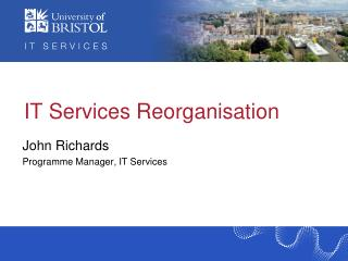 IT Services Reorganisation