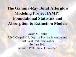 Adam S. Trotter UNC-Chapel  Hill, Dept. of Physics & Astronomy PhD  Final Oral Examination