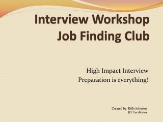 Interview Workshop Job Finding Club