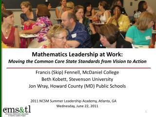 Mathematics  Leadership at Work: Moving the Common Core State Standards from Vision to Action