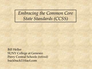 Embracing the Common Core State Standards (CCSS)