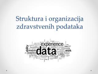 Struktura i organizacija zdravstvenih podataka