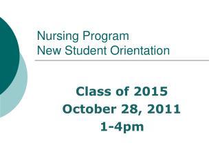 Nursing Program New Student Orientation