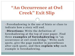 �An Occurrence at Owl Creek� Exit Slip