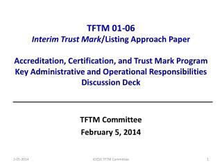 TFTM Committee February 5, 2014