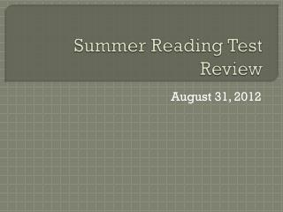 Summer Reading Test Review
