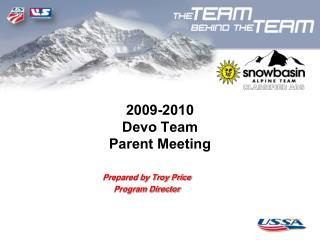 2009-2010 Devo  Team Parent Meeting