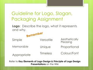Guideline for Logo, Slogan, Packaging Assignment