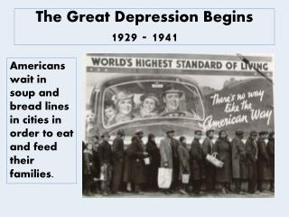 The Great Depression Begins 1929 - 1941