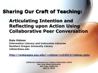 Articulating Intention and Reflecting upon Action Using Collaborative Peer Conversation