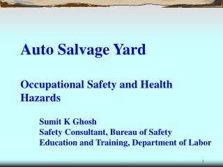 Auto Salvage Yard   Occupational Safety and Health Hazards