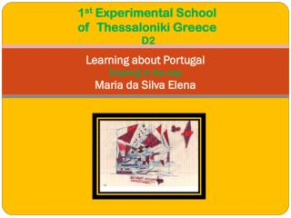 Learning about Portugal Drawing in the way  Maria  da S ilva Elena