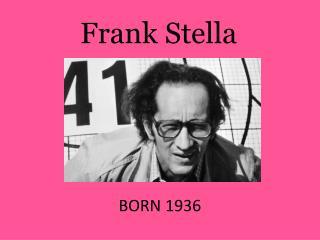 BORN 1936
