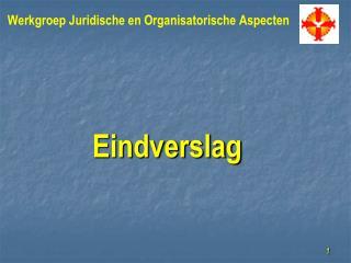 Werkgroep Juridische en Organisatorische Aspecten