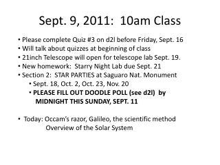 Sept. 9, 2011:  10am Class